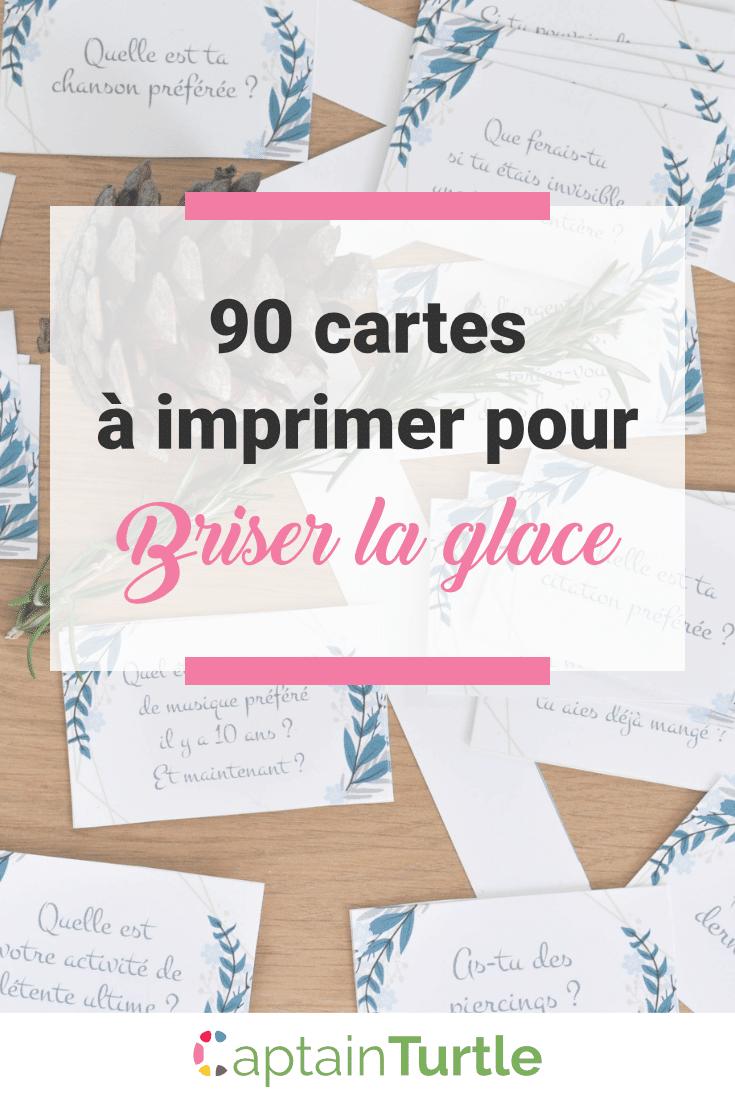 90-cartes-briser-glace-printable